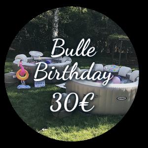 Option Bulle Birthday 30€ - Bulle d'un soir Alsace
