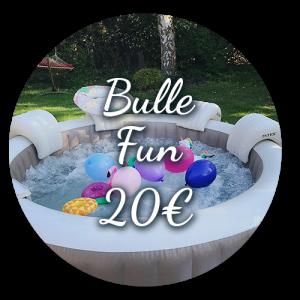 Option Bulle Fun 20€ - Bulle d'un soir Alsace